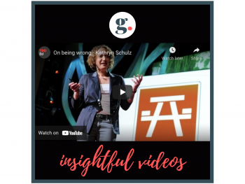 Insightful Videos: On being wrong - Kathryn Schulz